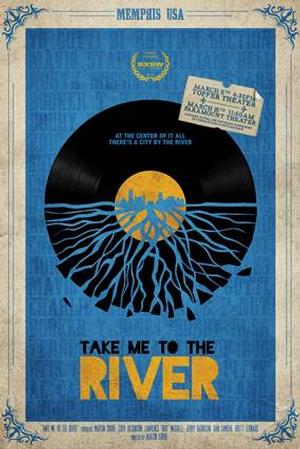 TAKE ME TO THE RIVER to Hit Theaters Sept 12
