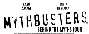 Blumenthal Performing Arts to Welcome MYTHBUSTERS: BEHIND THE MYTHS Tour, 11/24; Tickets on Sale 5/16