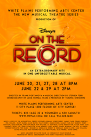 Regional Premiere of Disney's ON THE RECORD to Play WPPAC, 6/20-29