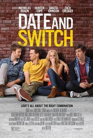 DATE AND SWITCH Hits Theaters Today