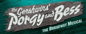 Tickets for National Tour of The Gershwins' PORGY AND BESS Goes on Sale Today at The Smith Center