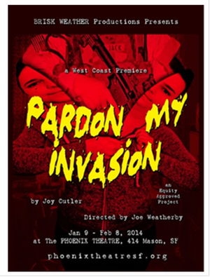West Coast Premiere of Joy Cutler's PARDON MY INVASION at Phoenix Theatre Set for 1/9-2/8