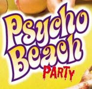 Cult Comedy Classic PSYCHO BEACH PARTY Rides the Wave into Austin, 6/27-7/13