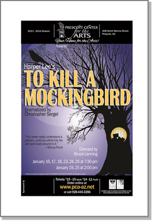 Prescott Center for the Arts Presents TO KILL A MOCKING BIRD and Dave Nachmanoff, Jan 2014