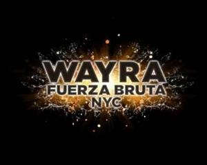 WAYRA Sets NYC Opening Night for Tuesday, 7/8