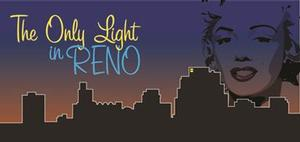 THE ONLY LIGHT IN RENO Opens Tonight at Georgia Ensemble Theatre