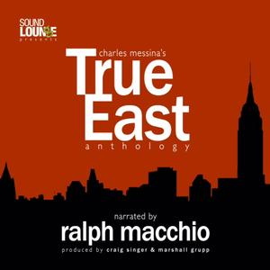 Ralph Macchio to Narrate TRUE EAST Podcast Based on Charles Messina Plays