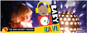 The New Vic's BABY RAVE Adds Two Performances, 5/17-18
