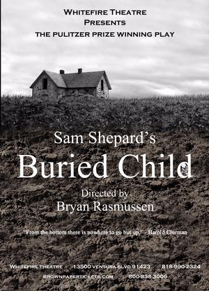 Whitefire Theatre to Present BURIED CHILD, 9/6-10/11