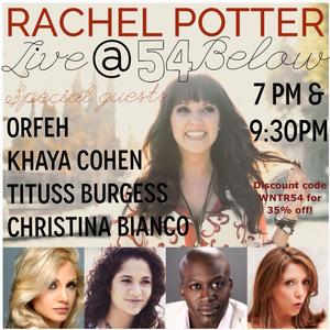 Orfeh, Titus Burgess, Christina Bianco & More to Join Rachel Potter at 54 Below Tomorrow
