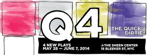 |the claque| to Present 4th Annual Play Series THE QUICK AND DIRTIES, 5/28-6/7