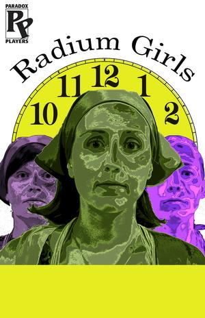 Paradox Players Opens Austin Premiere of RADIUM GIRLS Tonight, 6/13-29