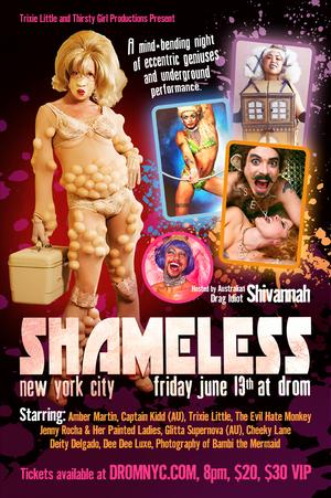 Trixie Little and Thirsty Girl Productions to Present SHAMELESS! at Drom, 6/13