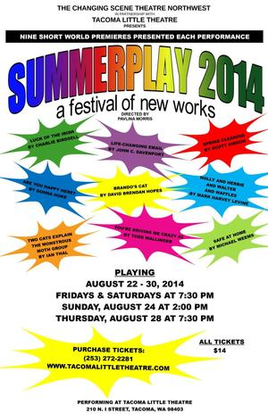 Changing Scene and Tacoma Little Theatre to Present SUMMERPLAY 2014 Festival, 8/22-30