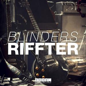 Polish DJ/Producer Blinders Releases RIFFTER Today