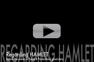 STAGE TUBE: Behind the Scenes with the Cast of Table 8 Productions' HAMLET