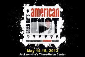 STAGE TUBE: Promo Video for AMERICAN IDIOT at Jacksonville's Times-Union Center