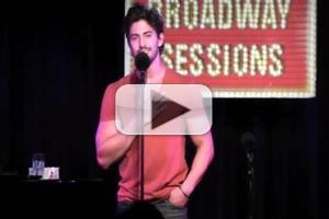 STAGE TUBE: PRISCILLA's Nick Adams Sings 'Look Around' from THE WILL ROGERS FOLLIES at Broadway Sessions