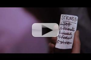 VIDEO: Watch the Trailer for STRINGS