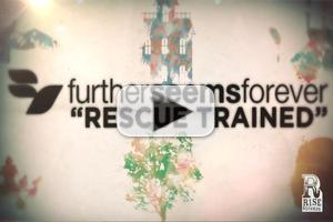 VIDEO: Further Seems Forever Debuts 'Rescue Trained' Lyric Video