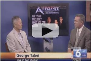 STAGE TUBE: George Takei Talks ALLEGIANCE on San Diego 6