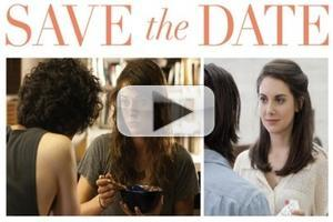 FIRST LOOK: SAVE THE DATE Trailer