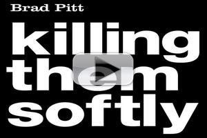 FIRST LOOK: KILLING THEM SOFTLY Trailer