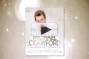 STAGE TUBE: Michael Crawford's ULTIMATE COLLECTION Album TV Commercial