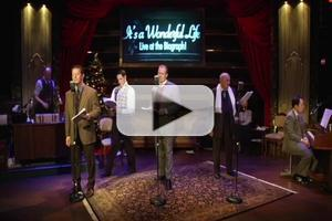 BWW TV: First Look at IT'S A WONDERFUL LIFE: LIVE AT THE BIOGRAPH!