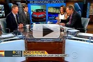 VIDEO: Auto Executives Talk Lincoln Brand on CBS THIS MORNING