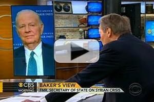 VIDEO: James A. Baker Discusses Syria Crisis on CBS THIS MORNING