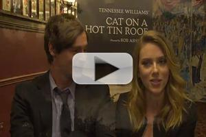 STAGE TUBE: Scarlett Johansson, Benjamin Walker and More Talk Broadway's CAT ON A HOT TIN ROOF