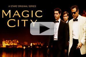 VIDEO: Sneak Peek - Trailer for Starz's New Season of MAGIC CITY