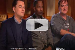 VIDEO: Tarantino, DiCaprio, & Foxx Chat DJANGO UNCHAINED on NIGHTLINE