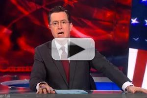 VIDEO: Highlights from Last Night's THE COLBERT REPORT on Comedy Central