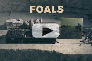 VIDEO: FOALS Streaming New album Today