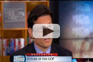 VIDEO: Rep. Eric Cantor Talks Republican Party on MEET THE PRESS