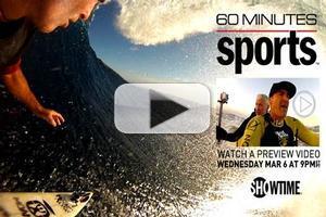 VIDEO: Sneak Peek - Anderson Cooper Profiles Big-Wave Surfer on 60 MINUTES SPORTS