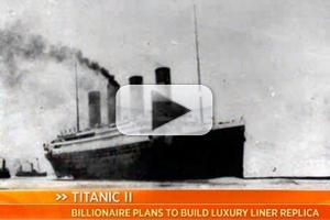 VIDEO: Australian Billionaire to Build TITANIC 2 Luxury Liner