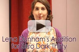 VIDEO: Chelsea Davison Imagines Lena Dunham's 'Zero Dark Thirty' Audition