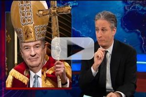 VIDEO: JON STEWART Nominates Bill O'Reilly for Next Pope