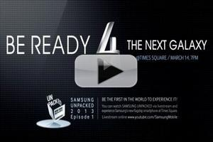 VIDEO: Watch the Samsung Galaxy S IV Launch Online TODAY at 7pm Right HERE!