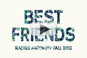VIDEO: Lena Dunham for Rachel Antonoff / Best Friends Fall 2013
