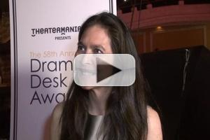 BWW TV: Chatting with the 2013 Drama Desk Winners- Part 2!