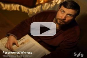 VIDEO: New Promo for PARANORMAL WITNESS Season 3