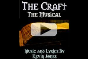 MEGA STAGE TUBE: Listen to THE CRAFT - THE MUSICAL Demos; Set for NYC Reading This Year