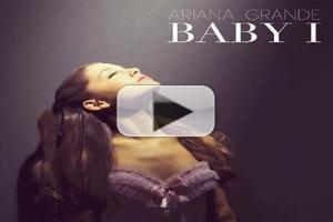 FIRST LISTEN: Ariana Grandes' New Single 'Baby I'