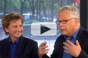 VIDEO: Barry Manilow, Bruce Sussman Reveal Details of New Musical HARMONY on 'Today'