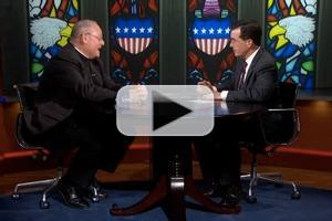 VIDEO: Cardinal Timothy Dolan & More on All-New COLBERT