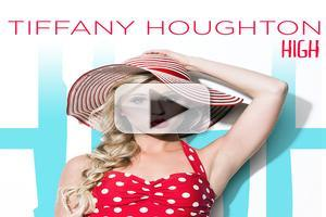 VIDEO: Pop Artist Tiffany Houghton's New Single 'High'